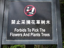 Forbids to pick the flowers and plants trees