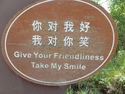 Give your friendliness take my smile