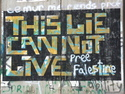 Graffiti on the separation wall in bethelhem this lie can not live